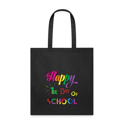 Happy first day of school - Tote Bag