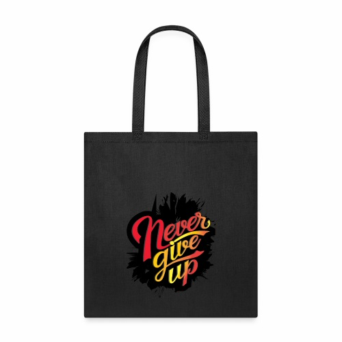 NEVER GIVE UP new fresh logo T-Shirt - Tote Bag