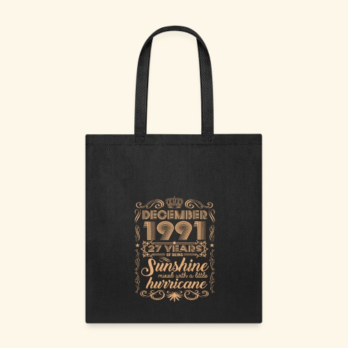 December 1991 27 Years Of Being Sunshine Hurricane - Tote Bag