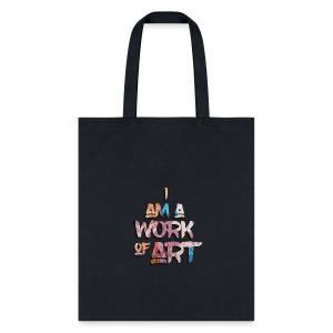 I Am A Work of Art - Tote Bag