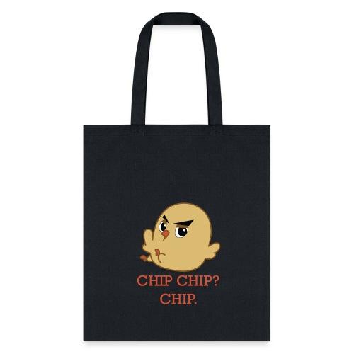 CHIP CHIP - Tote Bag