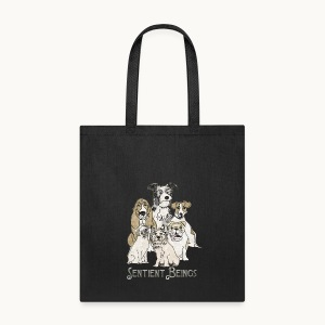 DOGS-SENTIENT BEINGS-white text-Carolyn Sandstrom - Tote Bag