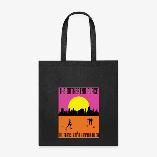 The Gathering Place - Tote Bag