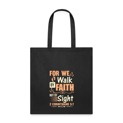 Christian For We Walk In Faith - Tote Bag