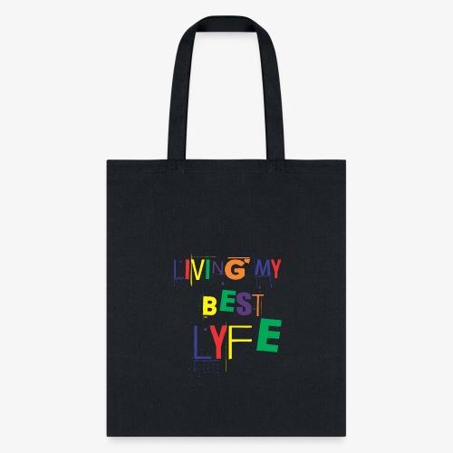 Best Lyfe Tee - Tote Bag