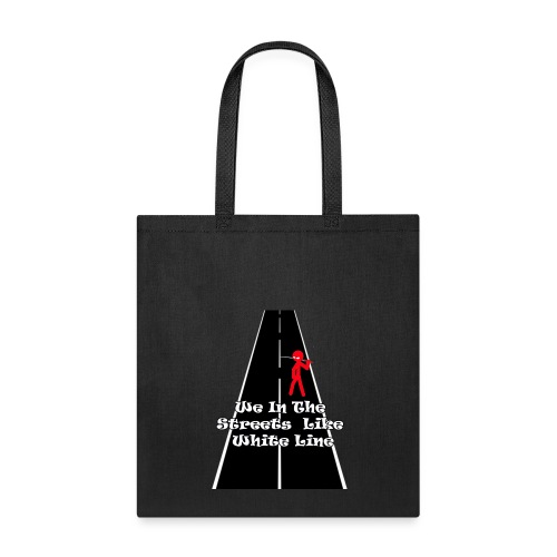 In the streets - Tote Bag