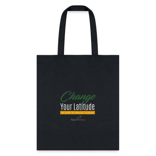 Change Your Latitude - Tote Bag