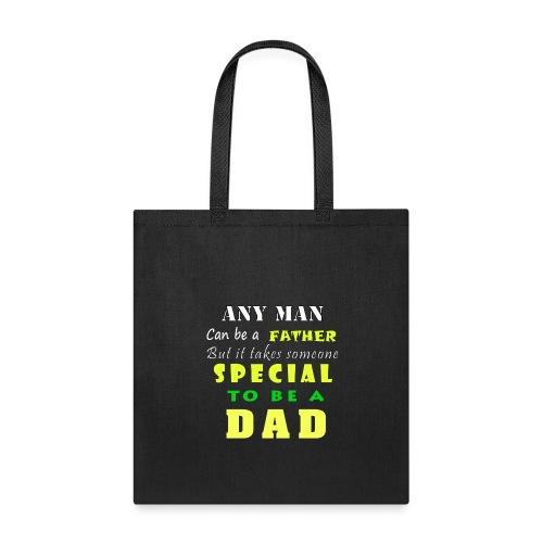 DAD SPECIAL GIFT - Tote Bag