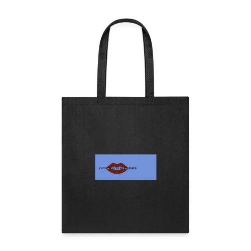 SEXY TO BE STRESSED - Tote Bag
