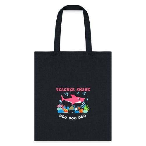 Teacher Shark Doo Doo Doo Funny t-shirt - Tote Bag