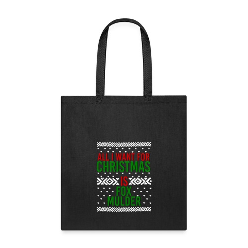 All I Want For Christmas Fox Mulder New - Tote Bag