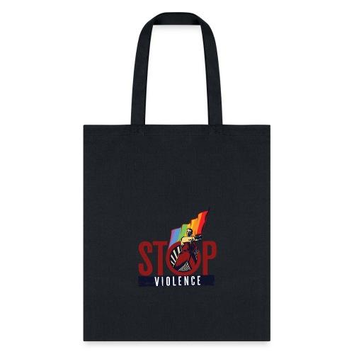 Stop Violence - Tote Bag