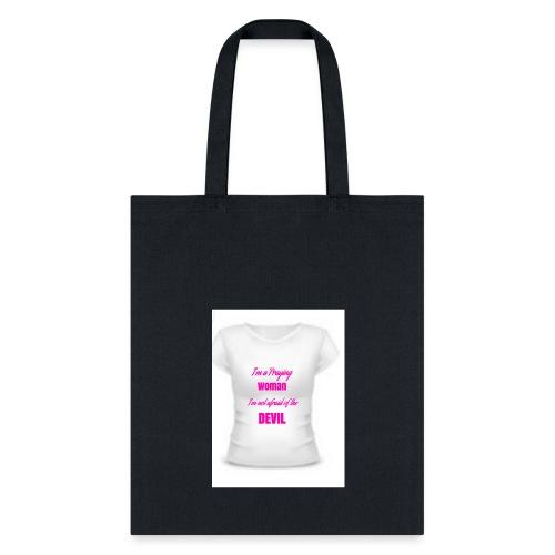 I'm a praying woman - Tote Bag