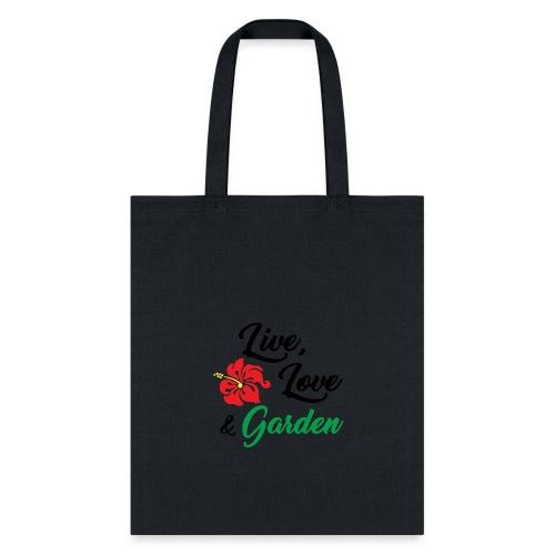 Live, Love, Garden - Tote Bag