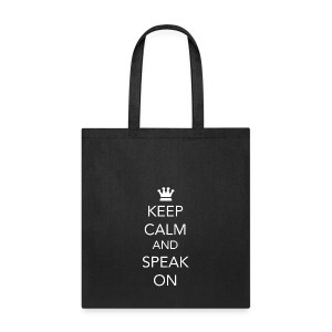 Keep Calm and Speak On - White Lettering - Tote Bag