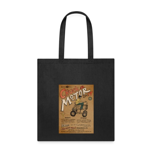 Chuck a Motor On It - Tote Bag