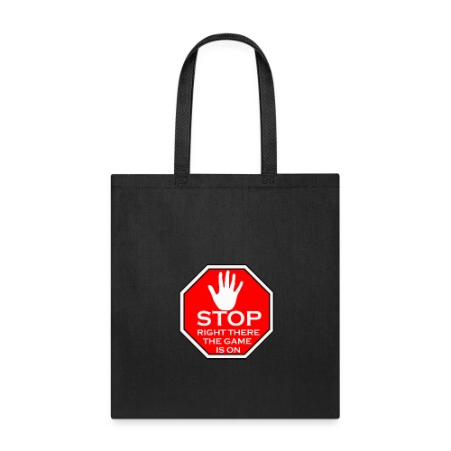 stop right there - Tote Bag