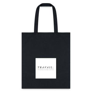 TRAVAIL - Tote Bag