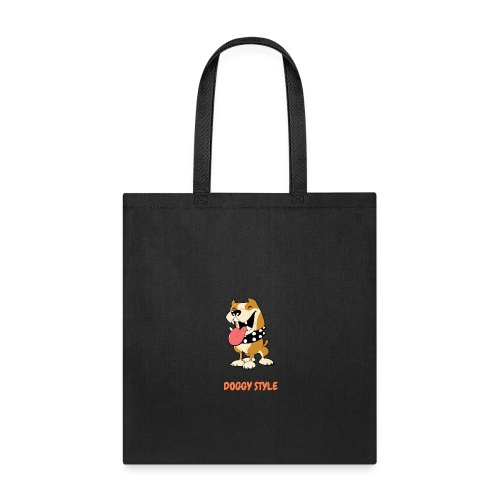 DOGGY STYLE right here - Tote Bag