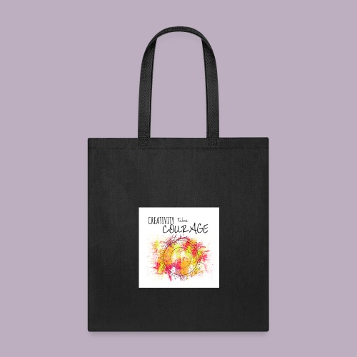 Creativity takes Courage - Tote Bag