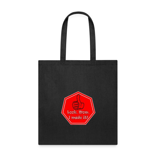 Look Mom I Made It - Tote Bag