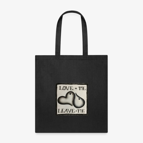 Love me or leave me company logo - Tote Bag