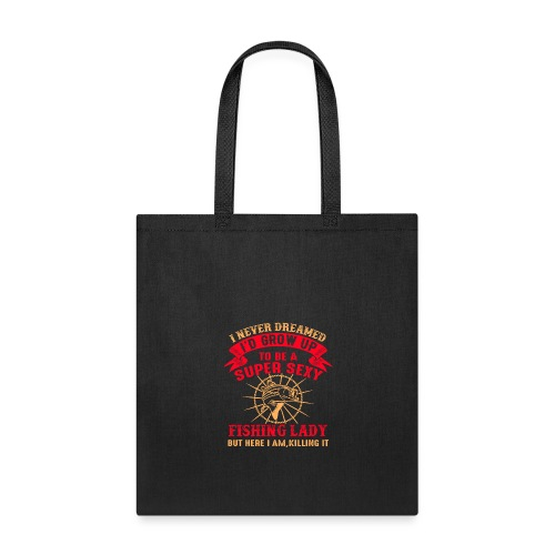 Fishing - It doesn't short Fish - Tote Bag