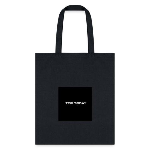 TOP TODAY SWEATSHIRT - Tote Bag