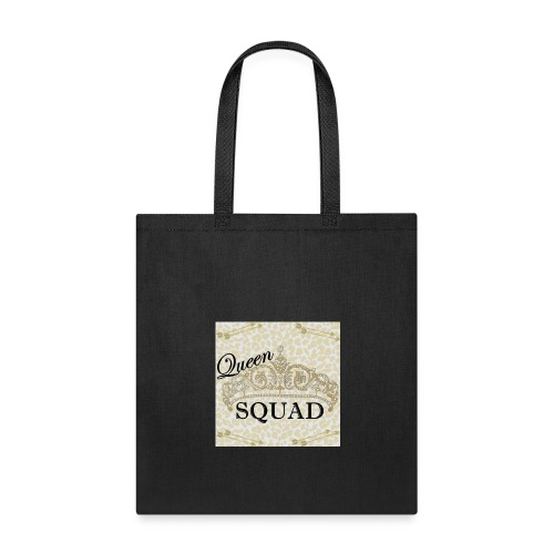 queen squad - Tote Bag