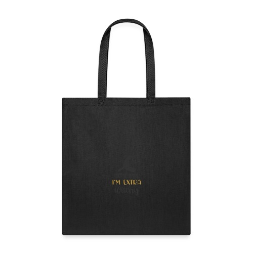 Some days im extra witchy 7734 - Tote Bag