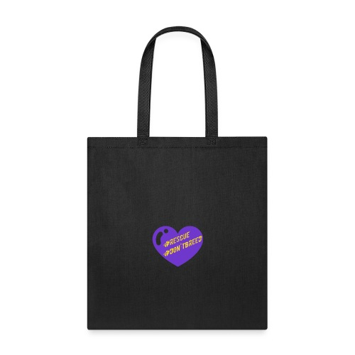 Rescue Don't Breed 1 - Tote Bag