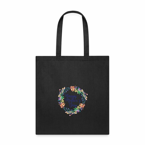Happy mothers day - Tote Bag
