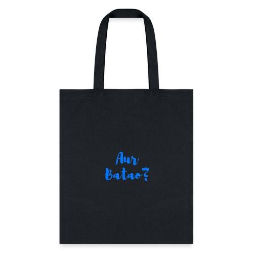 AUR BATAO - Tote Bag