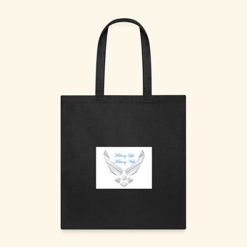 Military Life - Tote Bag