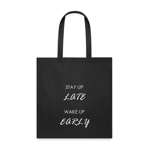 STAY UP LATE WHITE - Tote Bag
