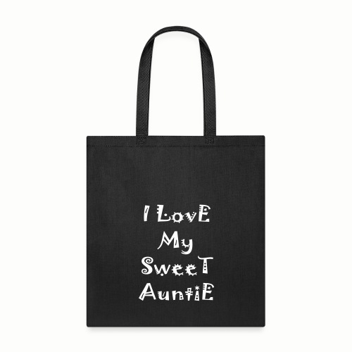 I love my sweet auntie - Tote Bag