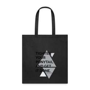 Tighten your... - Tote Bag