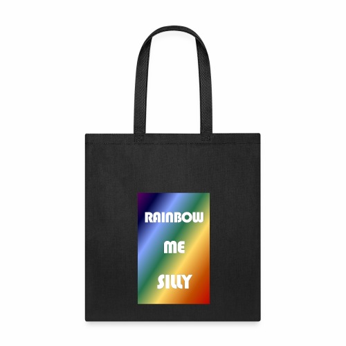 RAINBOW ME SILLY - Tote Bag