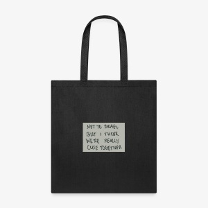 Your cute - Tote Bag