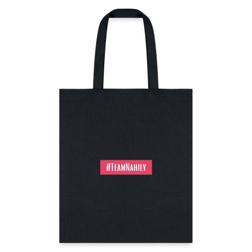 #TeamNahily - Tote Bag