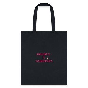 GORDITA Y SABROSITA - Tote Bag