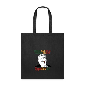 Smoke Cannabis and Maker America Great Again Trump - Tote Bag