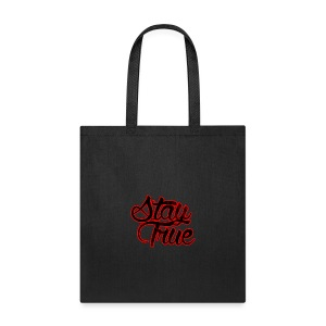 Stay True - Tote Bag