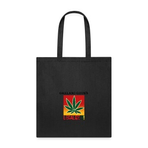 Oakland Grown Legal Cannabis Tshirts 420 wear - Tote Bag