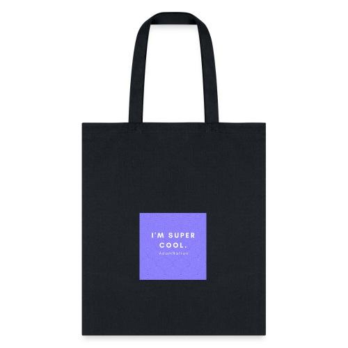 I'M SUPER COOL - AdamNation - Tote Bag