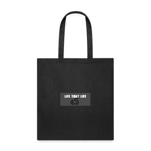 Life That Life - Tote Bag