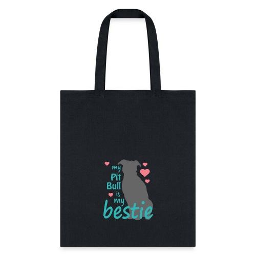 Pit Bull Bestie - Tote Bag