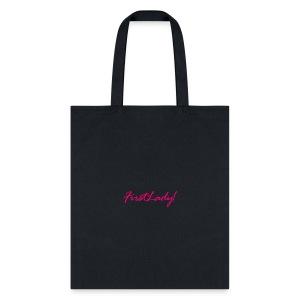 FirstLady! TShirt - Tote Bag