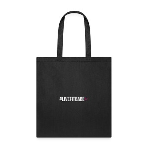 #LIVEFITBABE - Tote Bag