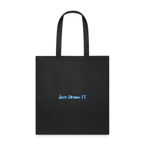 Just Dream It - Tote Bag
